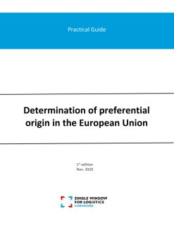 Practical guide: Determination of preferential origin in the European Union