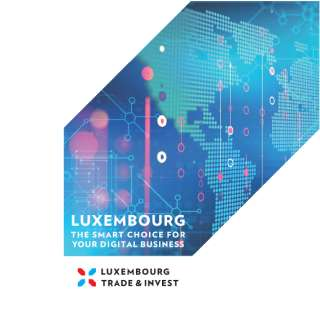 Luxembourg the smart choice for your digital business