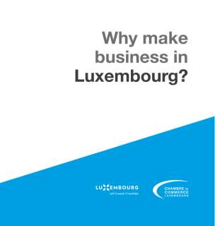 Why make business in Luxembourg?